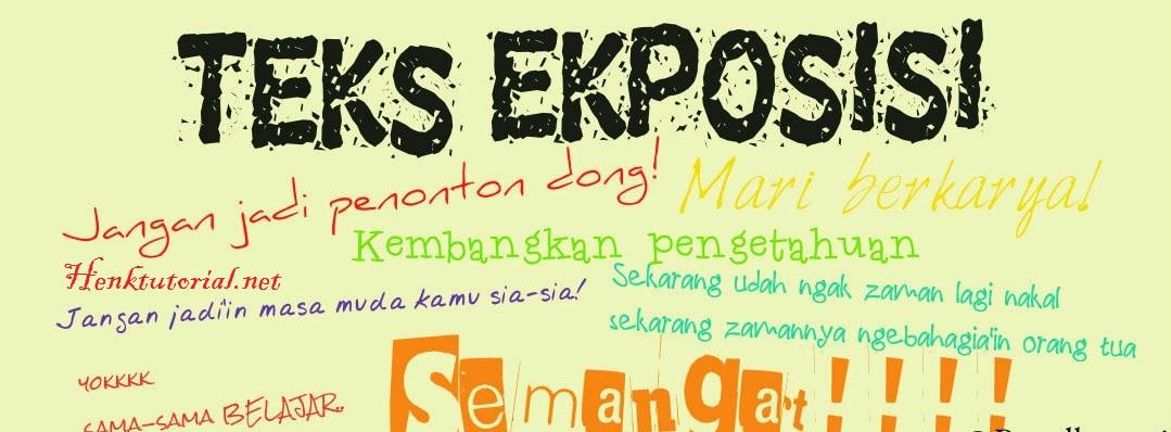 Teks Eksposisi : Pengertian, Jenis, Struktur Kalimat dan Contoh
