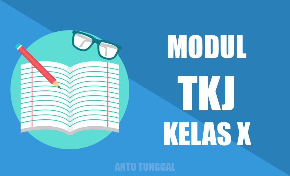 Kumpulan Materi Modul TKJ SMK Kelas X Lengkap