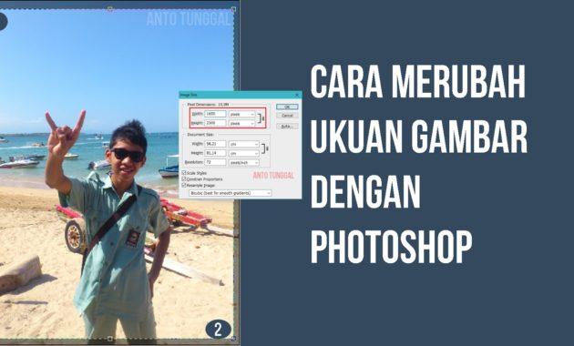 cara merubah ukuran gambar atau foto dengan photoshop