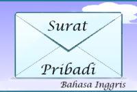 8 Contoh Surat Pribadi (Informal) Dalam Bahasa Inggris Beserta Artinya