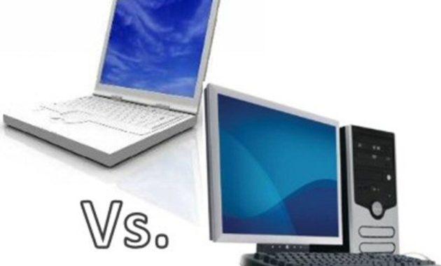 membandingkan antara laptop dengan komputer dekstop (PC) dengan mengetahui kelebihan dan kekurangan masing masing