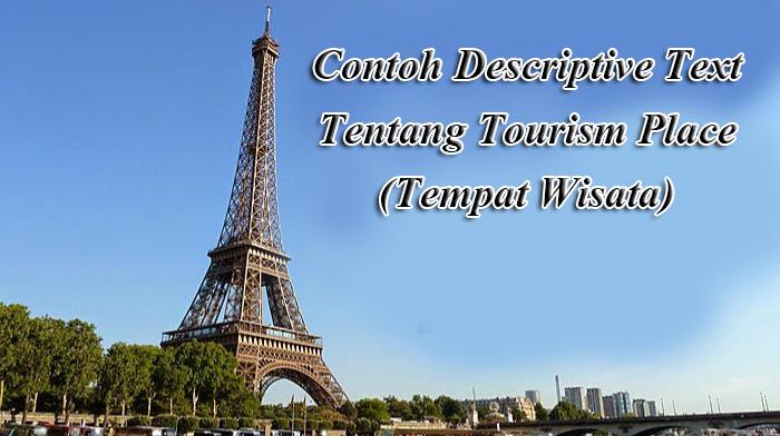 6 Contoh Descriptive Text Tentang Tourism Place (Tempat Wisata)