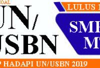 Prediksi Soal UN dan UNBK SMP 2019 Beserta Pembahasannya
