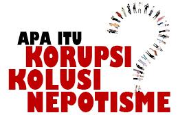 Pengertian Korupsi, Kolusi, dan Nepotisme Terlengkap
